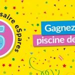 Gagnez une piscine de 250€ pour les 5 ans d'eSpares France !