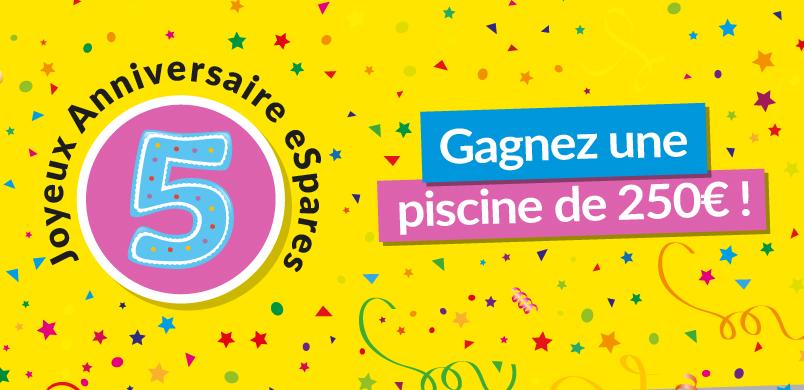 Gagnez une piscine pour les 5 ans d'eSpares France
